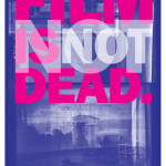 Film is NOT dead poster